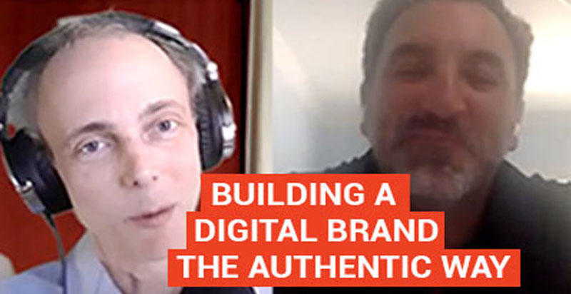Building a Digital Brand the Authentic Way