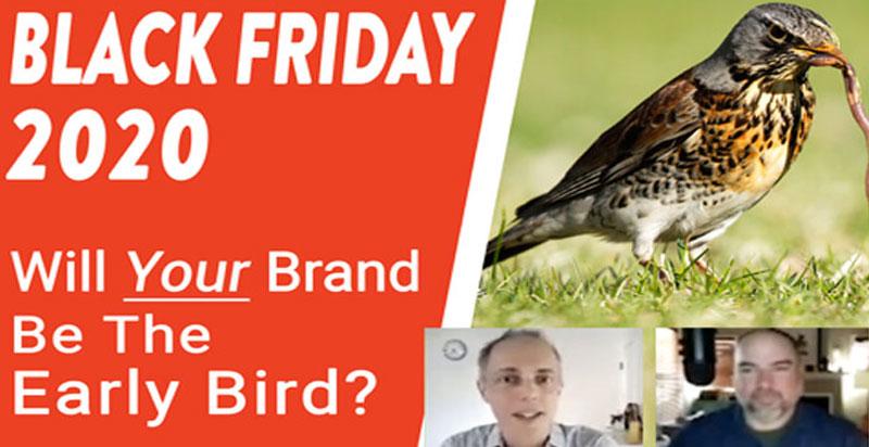 Black Friday B2C Ecommerce Strategies & Tips Be the Early Bird