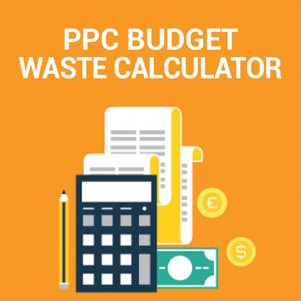 PPC Budget Waste Calculator