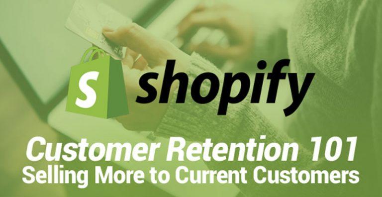 Shopify Customer Retention